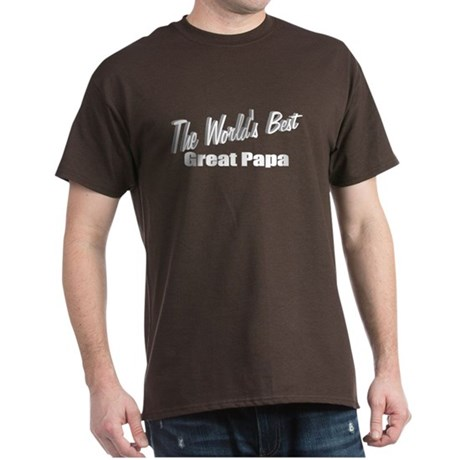 """The World's Best Great Papa"" Dark T-Shirt"