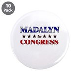 "MADALYN for congress 3.5"" Button (10 pack)"