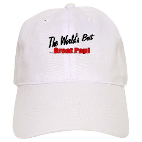 """The World's Best Great Papi"" Cap"
