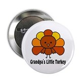 "Grandpa's Little Turkey 2.25"" Button"