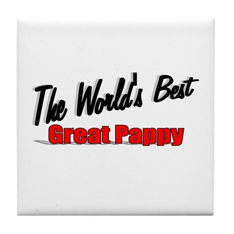 """The World's Best Great Pappy"" Tile Coaster"