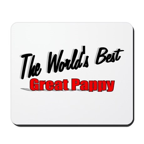 """The World's Best Great Pappy"" Mousepad"