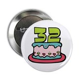 "32nd Birthday Cake 2.25"" Button"