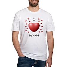 I Love Ryann - Shirt
