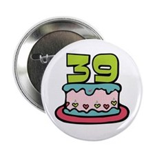 "39th Birthday Cake 2.25"" Button"