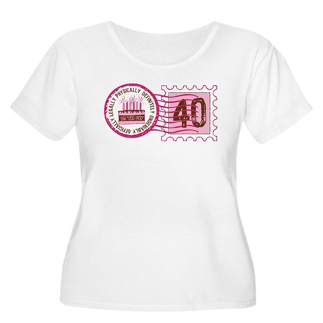 Birthday Stamp 40 Women's Plus Size Scoop Neck T-S