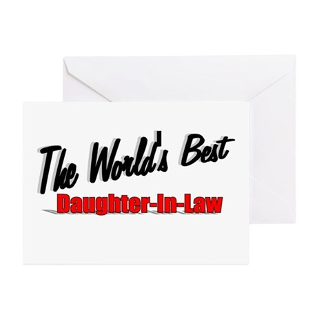 """The World's Best Daughter-In-Law"" Greeting Cards"