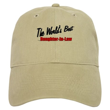 """The World's Best Daughter-In-Law"" Cap"