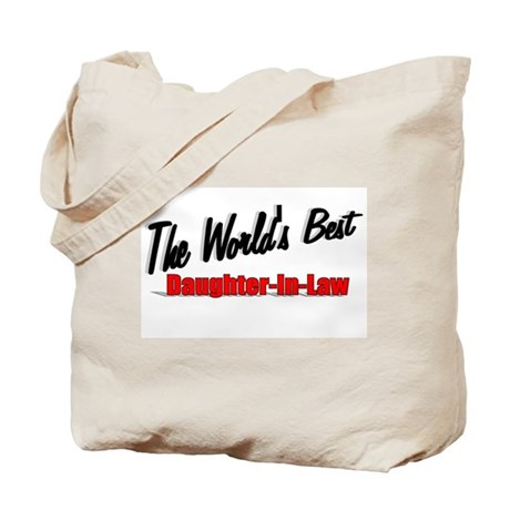 """The World's Best Daughter-In-Law"" Tote Bag"