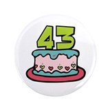 "43 Birthday Cake 3.5"" Button"