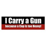 I carry a GUN Bumper Bumper Stickers