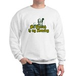 St. Patrick is my Homeboy Sweatshirt