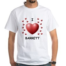 I Love Barrett - Shirt