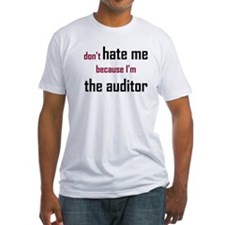 Don't Hate the Auditor - Shirt