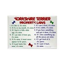 Yorkshire Terrier Property Laws 2 Rectangle Magnet