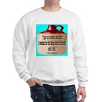 Wasted by Steve Karbitz Sweatshirt