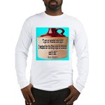 Wasted by Steve Karbitz Long Sleeve T-Shirt