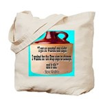 Wasted by Steve Karbitz Tote Bag