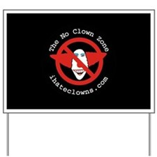 No Clown Zone Yard Sign