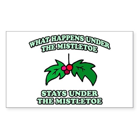 What Happens Under Mistletoe Rectangle Sticker
