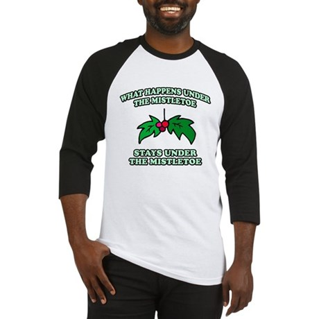 What Happens Under Mistletoe Baseball Jersey