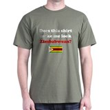 Make Me Look Zimbabwean T-Shirt