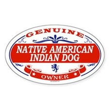 NATIVE AMERICAN INDIAN DOG Oval Decal