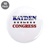 "KAYDEN for congress 3.5"" Button (10 pack)"
