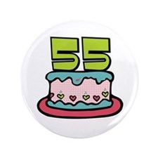 "55th Birthday Cake 3.5"" Button"