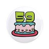 59th Birthday Cake 3.5&quot; Button