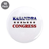 "KASANDRA for congress 3.5"" Button (10 pack)"