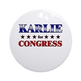 KARLIE for congress Ornament (Round)