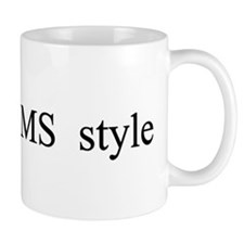 I Do It CMS Style Mug