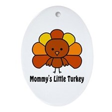 Mommy's Litttle Turkey Oval Ornament
