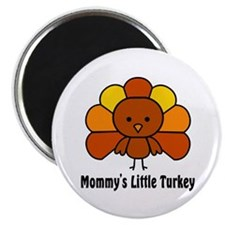 Mommy's Litttle Turkey Magnet