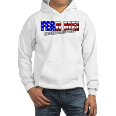 Fear Me! Infidel Hooded Sweatshirt