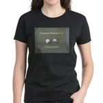 Forensic Toxicology Women's Dark T-Shirt