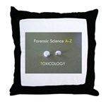 Forensic Toxicology Throw Pillow