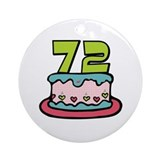 72nd Birthday Cake Ornament (Round)