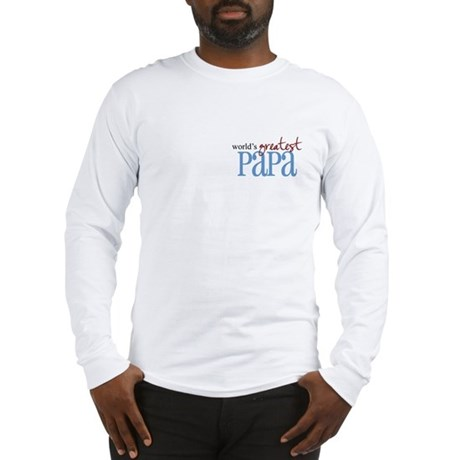 World's Greatest Papa Long Sleeve T-Shirt