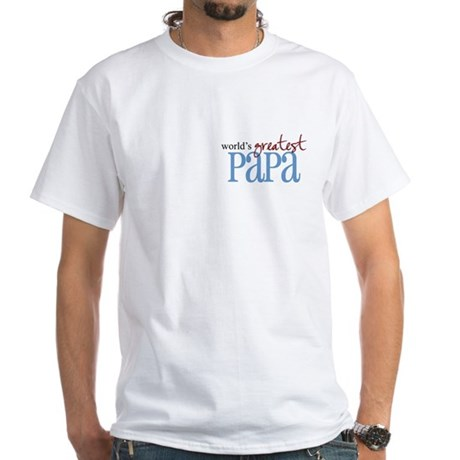 World's Greatest Papa White T-Shirt