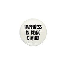 Happiness is being Dimitri Mini Button (10 pack)