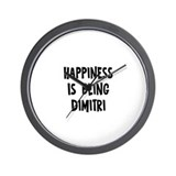 Happiness is being Dimitri Wall Clock