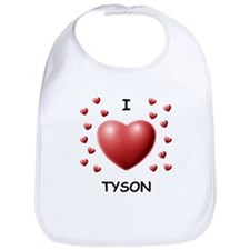 I Love Tyson - Bib