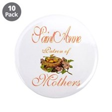"St. Anne - Patron of Mothers 3.5"" Button (10 pack)"