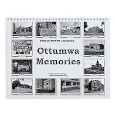 Ottumwa Memories Wall Calendar