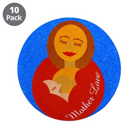 "Mother Love 3.5"" Button (10 pack)"