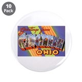 "Cincinnati Ohio Greetings 3.5"" Button (10 pack)"