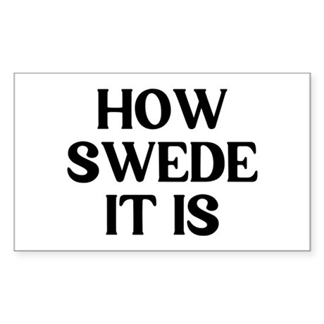 How Swede Sticker (Rectangle)