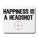 Happiness is a Headshot Mousepad